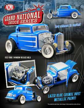 Acme Diecast - Ford  - Acme1805008 : 1932 Ford 3-window *Grand National Deuce Series #3*, lazer blue cosmic dust